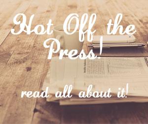 Hot Off the Press! April 2017